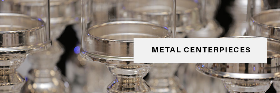 Metal Centerpieces