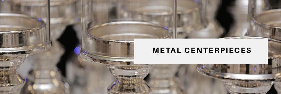 Metal Centerpieces